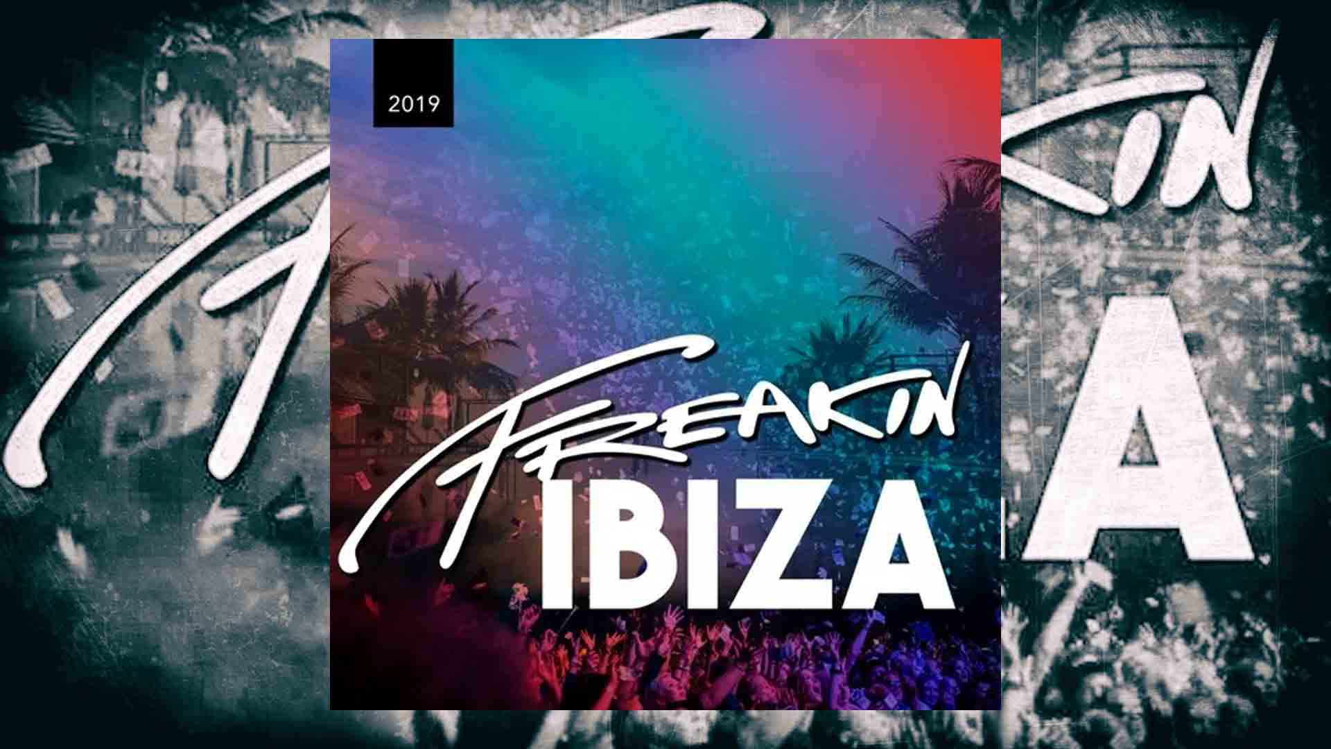 Freakin Ibiza 2019