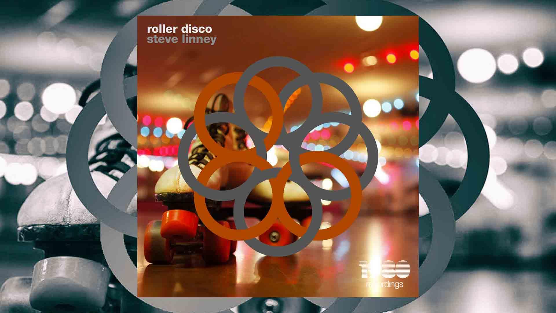 Steve Linney - Roller Disco [1980 Recordings]